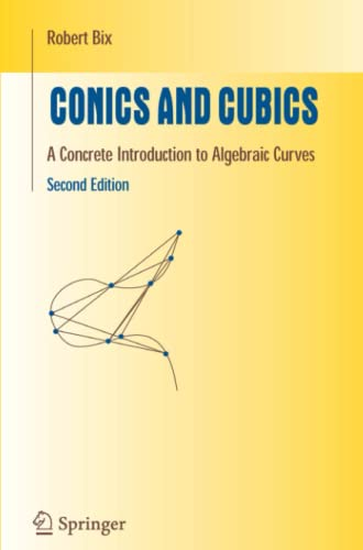 9781441921789: Conics and Cubics: A Concrete Introduction to Algebraic Curves (Undergraduate Texts in Mathematics)