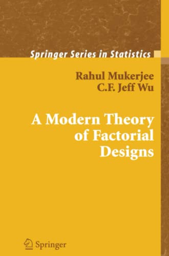 9781441921802: A Modern Theory of Factorial Design (Springer Series in Statistics)