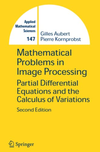 9781441921826: Mathematical Problems in Image Processing: Partial Differential Equations and the Calculus of Variations (Applied Mathematical Sciences)