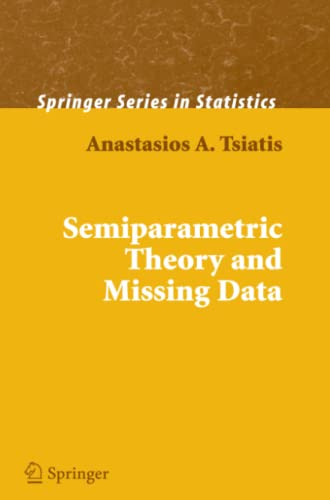 9781441921857: Semiparametric Theory and Missing Data (Springer Series in Statistics)