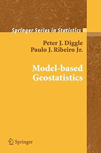 9781441921932: Model-based Geostatistics (Springer Series in Statistics)
