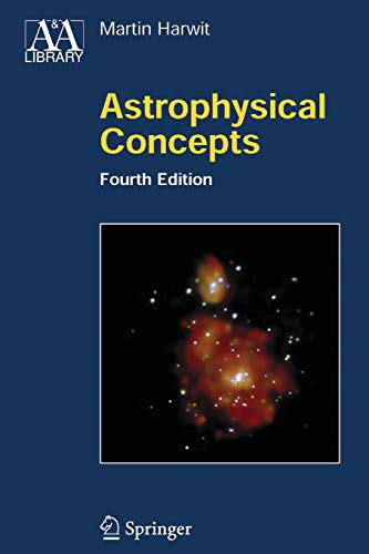 9781441921994: Astrophysical Concepts