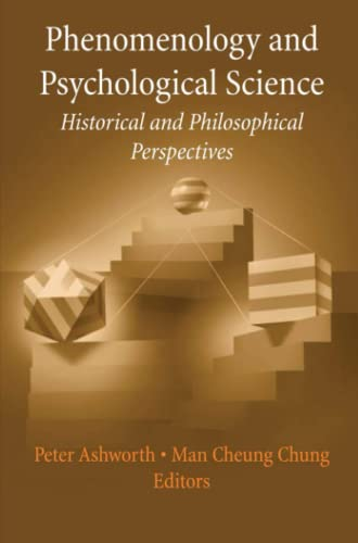 9781441922199: Phenomenology and Psychological Science: Historical and Philosophical Perspectives (History and Philosophy of Psychology)