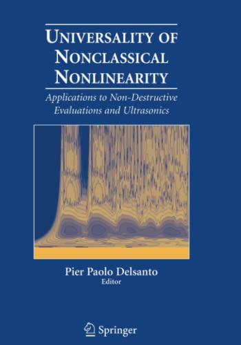 9781441922212: Universality of Nonclassical Nonlinearity: Applications to Non-Destructive Evaluations and Ultrasonics