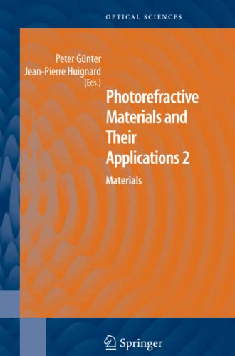 9781441922243: Photorefractive Materials and Their Applications 2 (Springer Series in Optical Sciences)