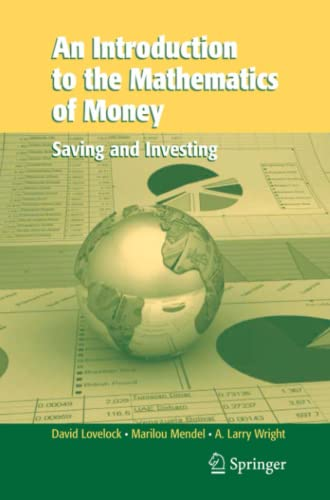 9781441922328: An Introduction to the Mathematics of Money: Saving and Investing