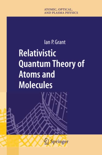 9781441922403: Relativistic Quantum Theory of Atoms and Molecules: Theory and Computation (Springer Series on Atomic, Optical, and Plasma Physics)