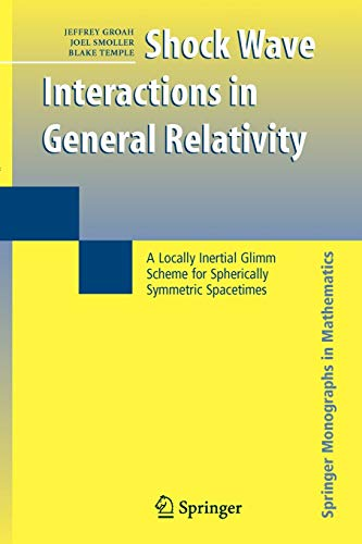 Shock Wave Interactions in General Relativity: A Locally Inertial Glimm Scheme for Spherically ...