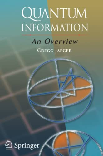9781441922588: Quantum Information: An Overview