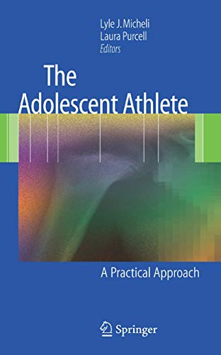 9781441922625: The Adolescent Athlete: A Practical Approach