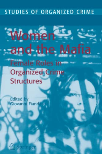 9781441922656: Women and the Mafia: Female Roles in Organized Crime Structures