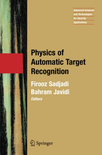 9781441922700: Physics of Automatic Target Recognition (Advanced Sciences and Technologies for Security Applications)