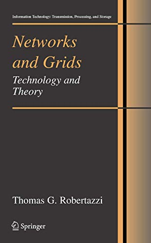 9781441922717: Networks and Grids: Technology and Theory (Information Technology: Transmission, Processing and Storage)