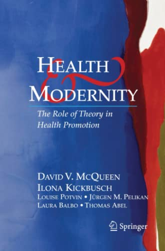 9781441922809: Health and Modernity: The Role of Theory in Health Promotion