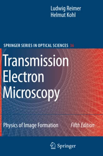 9781441923080: Transmission Electron Microscopy: Physics of Image Formation (Springer Series in Optical Sciences)