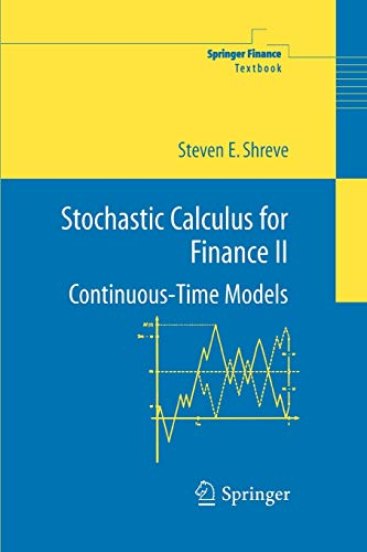 9781441923110: Stochastic Calculus for Finance II: Continuous-Time Models (Springer Finance)