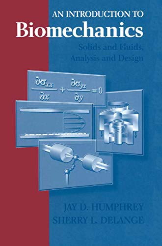 9781441923189: An Introduction to Biomechanics: Solids and Fluids, Analysis and Design