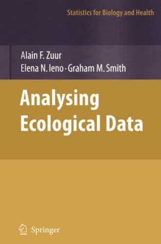 9781441923578: Analyzing Ecological Data (Statistics for Biology and Health)
