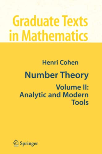 9781441923882: 2: Number Theory: Volume II: Analytic and Modern Tools (Graduate Texts in Mathematics)