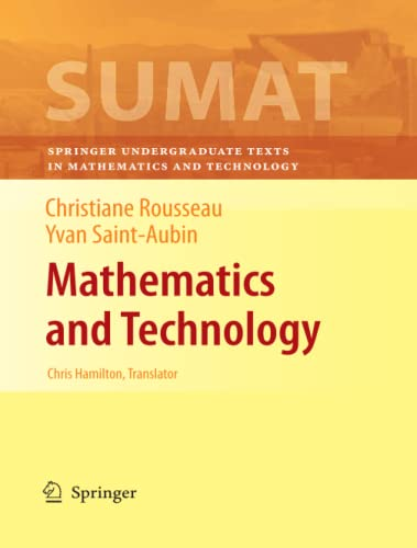 9781441924070: Mathematics and Technology (Springer Undergraduate Texts in Mathematics and Technology)