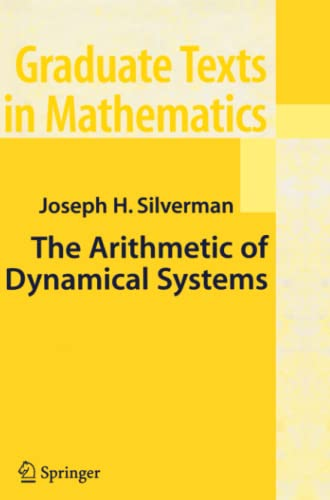 9781441924179: The Arithmetic of Dynamical Systems