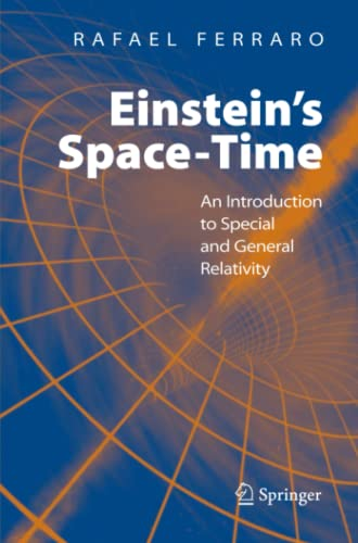 9781441924193: Einstein's Space-time: An Introduction to Special and General Relativity
