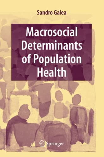 9781441924230: Macrosocial Determinants of Population Health
