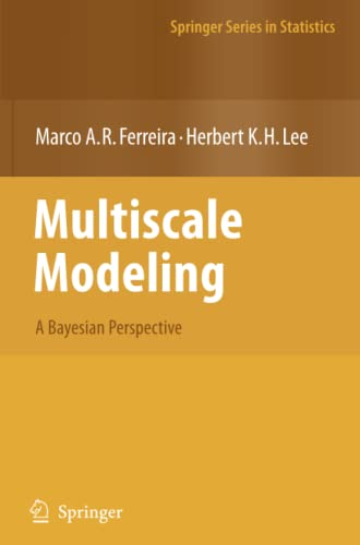 9781441924261: Multiscale Modeling: A Bayesian Perspective (Springer Series in Statistics)