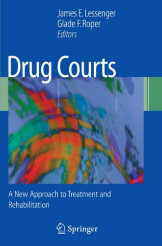 9781441924421: Drug Courts: A New Approach to Treatment and Rehabilitation
