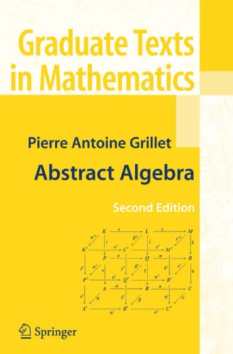 9781441924506: Abstract Algebra (Graduate Texts in Mathematics)