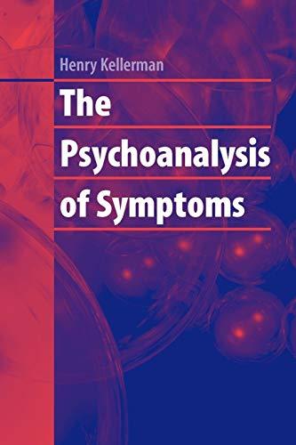 9781441924704: The Psychoanalysis of Symptoms