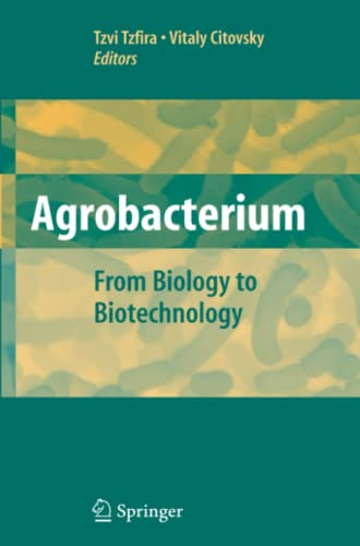 9781441924735: Agrobacterium: From Biology to Biotechnology