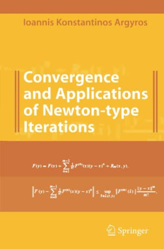 9781441924926: Convergence and Applications of Newton-type Iterations