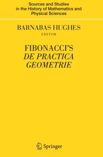 Fibonacci's De Practica Geometrie: BARNABAS HUGHES