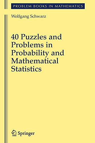 9781441925220: 40 Puzzles and Problems in Probability and Mathematical Statistics (Problem Books in Mathematics)