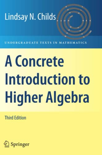 9781441925619: A Concrete Introduction to Higher Algebra (Undergraduate Texts in Mathematics)