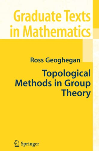 9781441925640: Topological Methods in Group Theory (Graduate Texts in Mathematics)