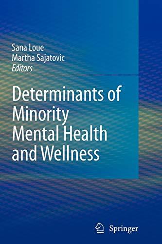 9781441925985: Determinants of Minority Mental Health and Wellness