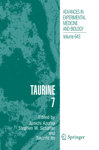 9781441926005: Taurine 7 (Advances in Experimental Medicine and Biology)