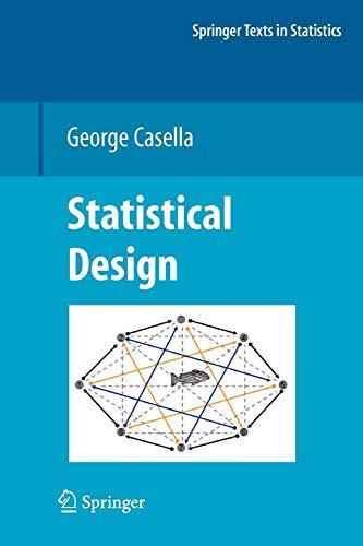 9781441926142: Statistical Design (Springer Texts in Statistics)