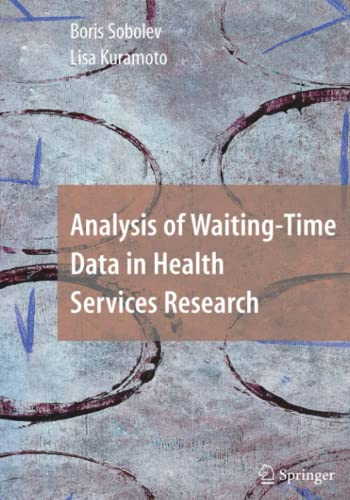 9781441926210: Analysis of Waiting-Time Data in Health Services Research