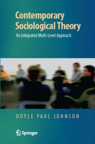 9781441926258: Contemporary Sociological Theory: An Integrated Multi-Level Approach