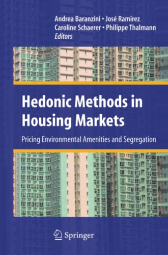 9781441926388: Hedonic Methods in Housing Markets: Pricing Environmental Amenities and Segregation