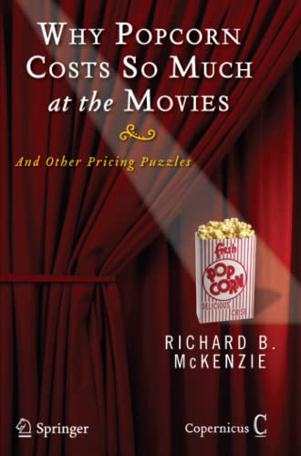 9781441926449: Why Popcorn Costs So Much at the Movies: And Other Pricing Puzzles