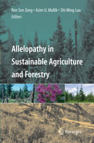 9781441926494: Allelopathy in Sustainable Agriculture and Forestry