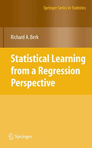 9781441926548: Statistical Learning from a Regression Perspective (Springer Series in Statistics)