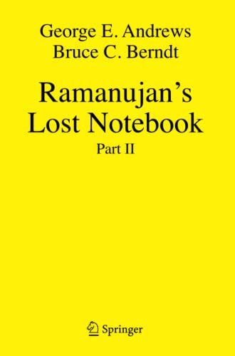 Ramanujan's Lost Notebook: Part II (1441926666) by George E. Andrews; Bruce C. Berndt