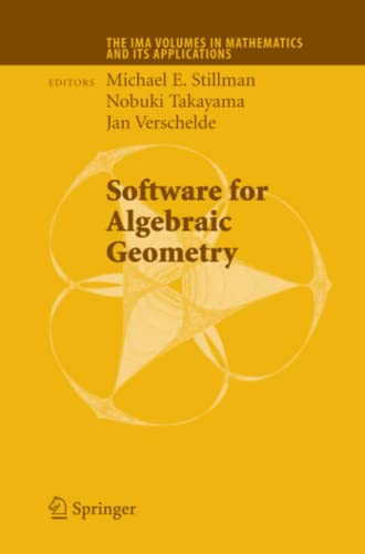 9781441926753: Software for Algebraic Geometry (The IMA Volumes in Mathematics and its Applications)
