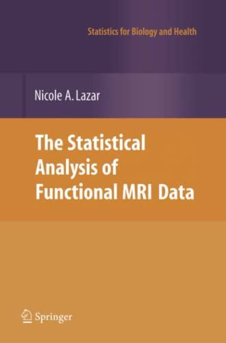 9781441926791: The Statistical Analysis of Functional MRI Data (Statistics for Biology and Health)
