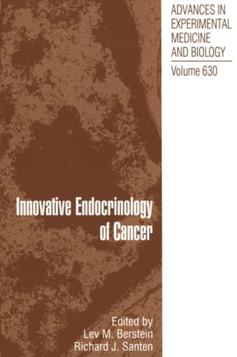 Innovative Endocrinology of Cancer (Advances in Experimental Medicine and Biology): Springer